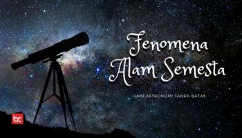 7 Fenomena Langka Astronomi yang Menakjubkan