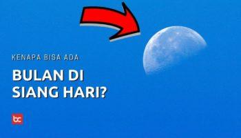 Kenapa Bulan Tetap Terlihat Meski di Siang