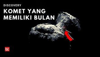 Fakta Menarik Komet 67P yang Memiliki Bulan!