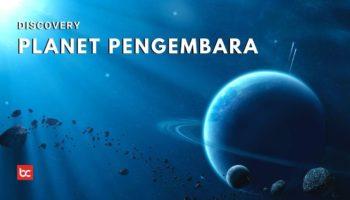 Mengenal Planet Pengembara Dari Galaksi yang Jauh