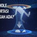 Benarkah Wormhole Itu Ada