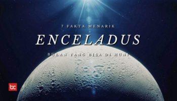 7 Fakta Enceladus, Bulan Saturnus yang Layak Huni!