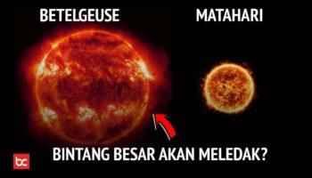Bintang Betelgeuse, si Raksasa Merah yang Sekarat
