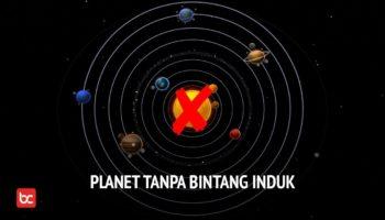 Bisakah Sebuah Planet Hidup Tanpa Bintang Induk?