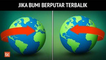 Jika Rotasi Bumi Berputar Terbalik