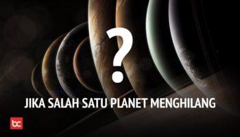 Jika Salah Satu Planet di Tata Surya Menghilang