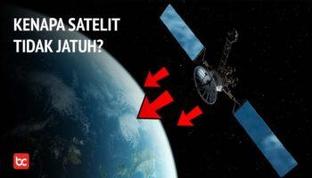 Kenapa Satelit Tidak Jatuh ke Bumi?