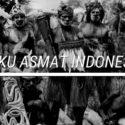 Mengenal Asmat, Suku Keramat di Indonesia!