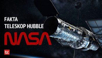 Fakta Menarik Teleskop Hubble