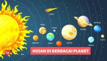 Apakah Hujan Di Planet Lain Sama Seperti Di bumi?