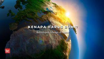 Mengapa Ya, Manusia Hanya Bisa Tinggal di Bumi?
