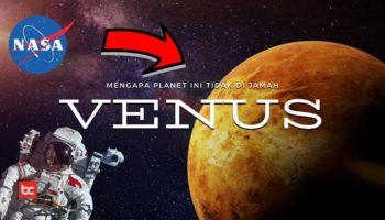 Planet Venus Tidak Pernah Dijamah Manusia! Kenapa?