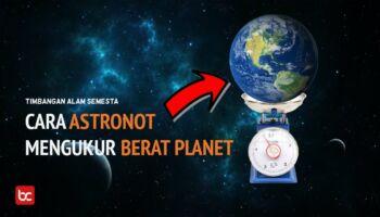 Bagaimana Ilmuwan Mengukur Massa Planet? Ini Caranya