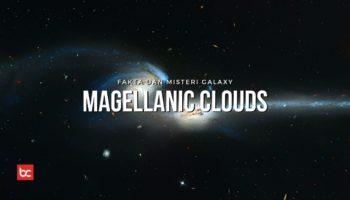 Fakta Galaksi Kerdil Magellanic Clouds