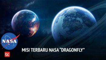 Misi Dragonfly ke Titan Tahun 2026 – Misi Baru NASA!
