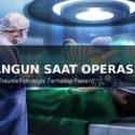 Pasien Tiba-Tiba Sadar Saat Operasi, Apa yang Terjadi?