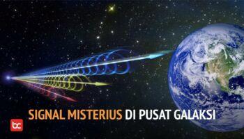 Sinyal Aneh Dari Pusat Bima Sakti, Apa Itu?