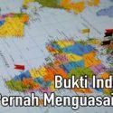 Bukti Bahwa Indonesia Pernah Menguasai Dunia