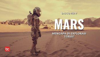Mengapa Manusia Terus Mengeksplorasi Planet Mars?