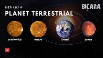 Mempelajari Planet Terrestrial Lebih Jauh