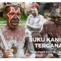 Suku Kanibal Terganas Yang Masih Eksis di Jagad Raya