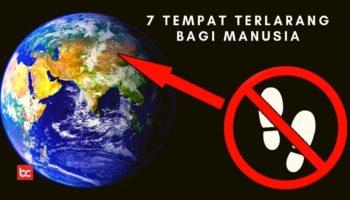 7 Tempat Terlarang di Bumi, Tidak Boleh Dikunjungi