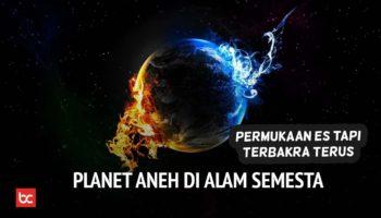 5 Planet Aneh di Alam Semesta yang Tidak Masuk Akal!