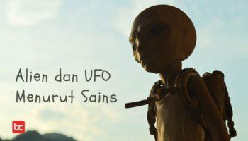 Alien dan UFO Menurut Ilmu Sains