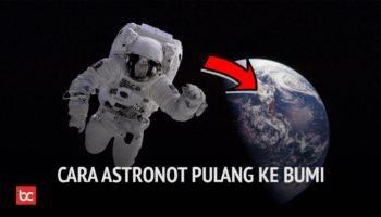 Bagaimana Caranya Astronot Pulang Ke Bumi?