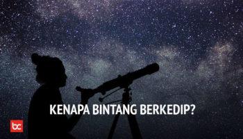 Bintang di Langit Tampak Berkedip? Apa sebabnya?