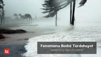 Fenomena Badai Terdahsyat di Sepanjang Sejarah Dunia