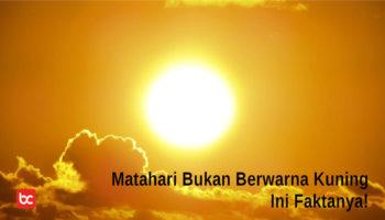 Matahari Bukan Berwarna Kuning, Ini Faktanya!