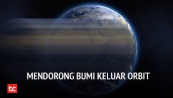 Memindahkan Orbit Planet Bumi