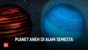 C21 Planet Paling Aneh di Galaksi