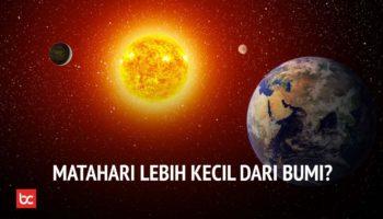 Ukuran Matahari Lebih Kecil dari Bumi? Apa yang Akan Terjadi?
