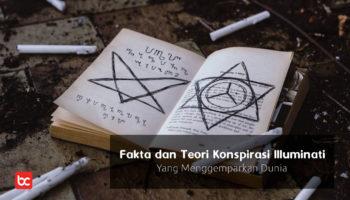 Illuminati Fakta dan Teori Konspirasi Yang Menggemparkan Dunia