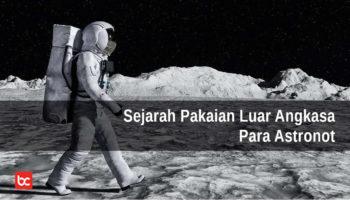 Ternyata, Ini Sejarah Pakaian Luar Angkasa untuk Para Astronot