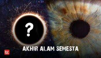 Apakah Alam Semesta Akan Berakhir?
