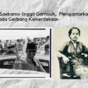 Kisah Cinta Soekarno-Inggit Garnasih, Mengantarkan Indonesia Pada Gerbang Kemerdekaan