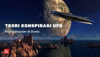 5 Teori Konspirasi UFO Paling Populer di Dunia