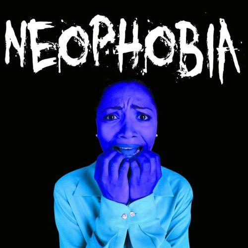 Neophobia - Phobia Teraneh