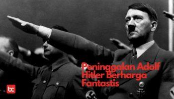 10 Peninggalan Adolf Hitler yang Berharga Fantastis