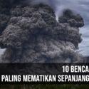 10 Bencana Alam Paling Mematikan Sepanjang Sejarah