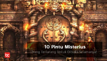 10 Pintu Misterius  Yang Terlarang Untuk Dibuka Selamanya!