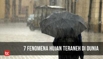 7 Fenomena Hujan Teraneh di Dunia
