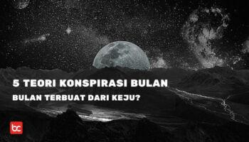 Benarkah Manusia Pernah ke Bulan? 5 Teori Konspirasi Bulan Paling Misterius