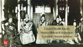 Deokhye – Fakta Menyedihkan Keturunan Terakhir Dinasti Joseon