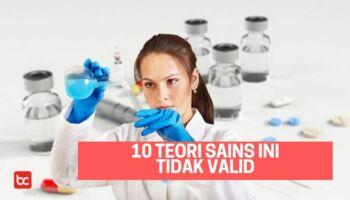 10 Teori Sains Ini Tidak Valid Harus Dihindari!
