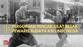 10 Perguruan Pencak Silat Besar Pewaris Budaya Asli Indonesia