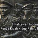 6 Pahlawan Indonesia yang Punya Kisah Hidup Paling Misterius